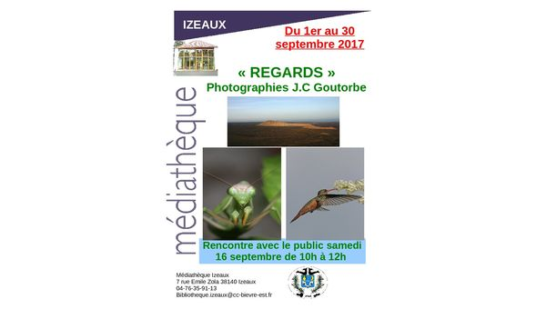 "Exposition de photographies ""Regards"" par J.C Goutorbe"